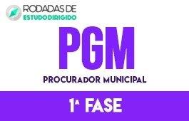 Curso | Rodadas de Estudo Dirigido | 1ª Fase | Concurso | Procurador Municipal | PGM