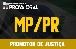 Curso | Preparatório Prova Oral | Concurso | Promotor de Justiça do Paraná (MP/PR)