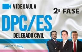 Curso | Concurso Delegado de Polícia Civil do Espírito Santo (DPC/ES) | 2ª Fase | Videoaulas