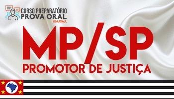 Curso Prova Oral | Preparatório Concurso | Promotor de Justiça de São Paulo (MP/SP)