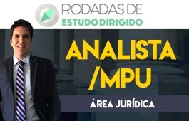 Curso | Rodadas de Estudo Dirigido | 1ª Fase | Concurso Analista MPU (Ministério Público da União)