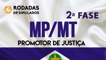 Curso | Rodadas de Simulados | 2ª Fase | Concurso | Promotor de Justiça do Mato Grosso (MP/MT)