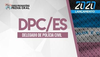 Curso Preparatório Prova Oral | Concurso Delegado de Polícia Civil do Espírito Santo (DPC/ES)