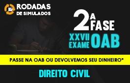 Curso | Rodadas de Simulados | 2ª Fase | XXVII Exame OAB | Direito Civil