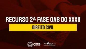 Recurso | OAB | 2ª Fase | Direito Civil | XXXII Exame de Ordem