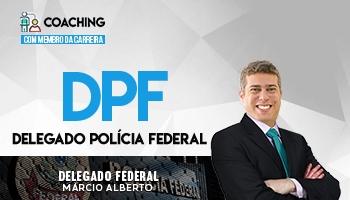 Coaching | Curso para Concurso de Delegado Federal | Prof. Márcio Alberto