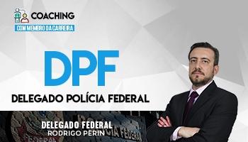 Coaching | Curso para Concurso de Delegado Federal | Prof. Rodrigo Perin
