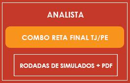 COMBO RETA FINAL TJ/PE - ANALISTA