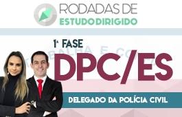 Curso | Rodadas de Estudo Dirigido | 1ª Fase | Concurso Delegado da Polícia Civil do Espírito Santo (DPC/ES)