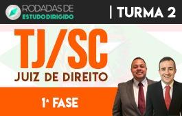 Curso | Rodadas de Estudo Dirigido | 1ª Fase | Concurso Juiz de Direito de Santa Catarina (TJ/SC) | Turma 2