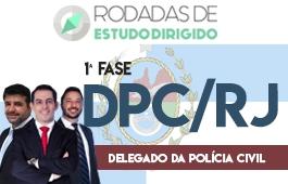 Curso | Rodadas de Estudo Dirigido | 1ª Fase - Concurso Delegado da Polícia Civil DPC/RJ