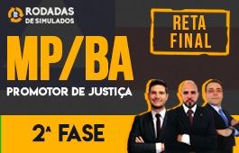 Curso | Rodadas de Simulados | 2ª Fase | Concurso | Promotor de Justiça da Bahia (MP/BA) | Reta Final