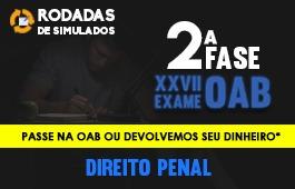 Curso | Rodadas de Simulados | 2ª Fase | XXVII Exame OAB | Direito Penal