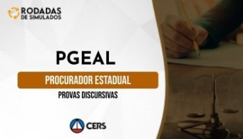 Curso | Concurso PGE AL | Procurador do Estado de Alagoas | Provas Discursivas | Rodadas de Simulados