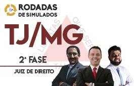 Curso | Rodadas de Simulados | 2ª Fase | Concurso Juiz de Direito de Minas Gerais (TJ/MG)