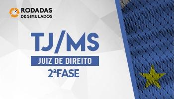 Curso | Concurso TJMS | Juiz de Direito | 2ª Fase | Rodadas de Simulados | Turma 2
