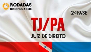 Curso | Concurso | Juiz de Direito do Pará (TJ/PA) | 2ª Fase | Rodadas de Simulados