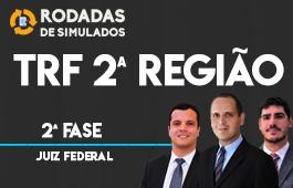 Curso   Rodadas de Simulados   Concurso   Juiz Federal do TRF 2ª Região   2ª Fase